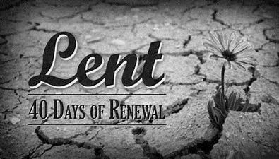 Lent - 40 days of renewal